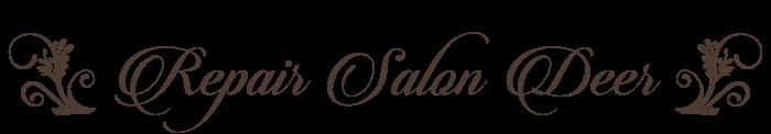 Repair Salon Deer(リペアサロン ディア)